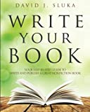 Write Your Book, David Sluka, 0991425502