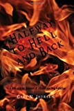 Halfway to Hell and Back, Gary N. Laursen, 1462899498