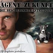 Die beschleunigte Intelligenz (Agent Zukunft 4) | Emma Braslavsky, Alexander Magerl