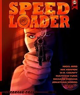 Speedloader by [Woods, Jonathan, Thomas, Richard, Korpon, Nik, County, W.D., Funk, Matthew, Bird, Nigel]