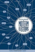 Political behavior in the Midterm Elections, 2011 Edition