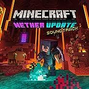 Minecraft: Nether Update (Original Game Soundtrack)