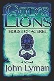 God's Lions - House of Acerbi, John Lyman, 1467996424