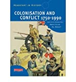 img - for Headstart in History: Colonisation & Conflict 1750-1990 (Headstart in History) (Paperback) - Common book / textbook / text book