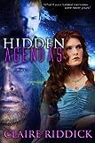 Hidden Agendas: Volume 1 (Agendas Series) by Claire Riddick (2015-06-05)