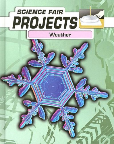 Download Weather (Science Fair Projects) pdf
