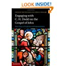 Engaging with C. H. Dodd on the Gospel of John: Sixty Years of Tradition and Interpretation