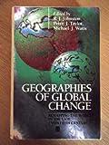 Geographies of Global Change, R. J. Johnston, Peter J. Taylor, 063119326X