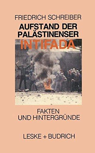 Aufstand der Palästinenser Die Intifada: Die Intifada (German Edition)