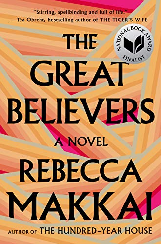 Book cover from The Great Believers by Rebecca Makkai