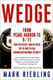 Book cover for Wedge: The Secret War Between the FBI and CIA