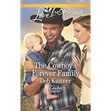 The Cowboy's Forever Family (Cowboy Country)