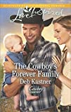 The Cowboy's Forever Family: A Fresh-Start Family Romance (Cowboy Country Book 2)