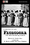 img - for Florodora: The 1900 Broadway Musical: Complete Book and Lyrics (Historical Libretto Series) book / textbook / text book
