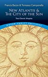 Image of New Atlantis and The City of the Sun: Two Classic Utopias (Dover Thrift Editions)