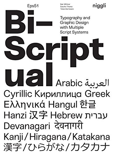 Bi-Scriptual.: Typography and Graphic Design with Multiple Script Systems