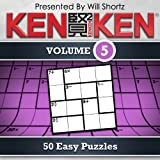 KenKen Vol. 5 : 50 Easy Puzzles
