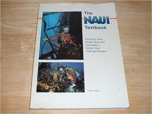 Naui Textbook : For Entry Level Scuba Diver Openwater 1 Scuba Diver ...