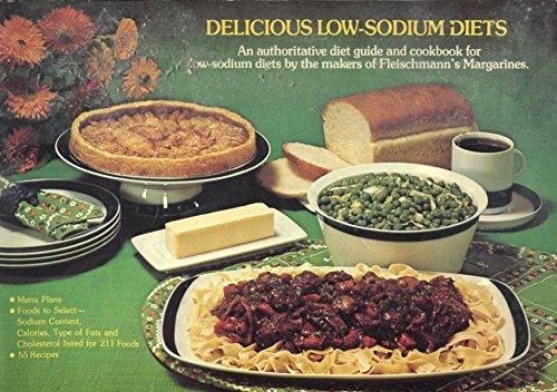 DELICIOUS LOW-SODIUM DIETS by FLEISCHMANN'S MARGARINES /ILLUSTRATED /RECIPES+++ - Fleischmanns Margarine