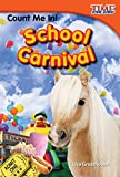 Count Me In! School Carnival (library bound)