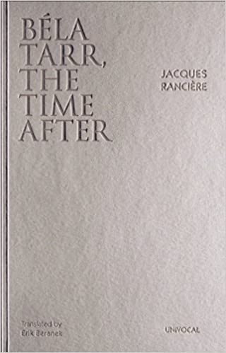 Book Bela Tarr, the Time After (Univocal) by Jacques Ranciere (2013-07-01)
