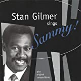 Stan Gilmer Sings Sammy Plus Original Compositions -  Audio CD