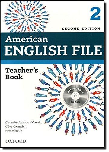 American English File 2E 2 Teacher book: With Testing Program