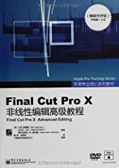 "Language:Chinese,SoftCover,Pub Date:2013-06-01,publisher:Electronic Industry Press,description:Paperback, Pub Date :2013-06-01 Pages: 400 Publisher: Electronic Industry Press ""Final Cut Pro X Nonlinear Editing Advanced Tutorial ( full color )..."