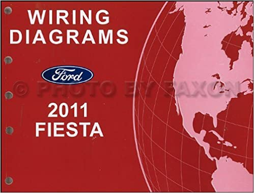 2011 Ford Fiesta Wiring Diagram Manual Original Ford Amazoncom Books