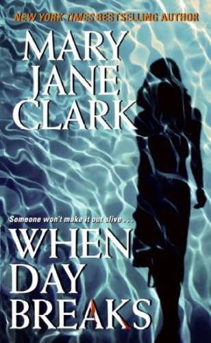 When Day Breaks (Sunrise Suspense Society) ebook
