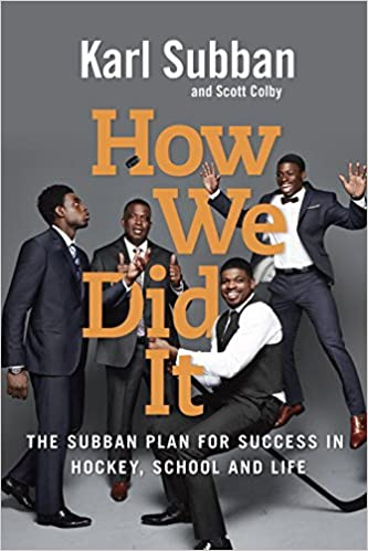 ??FREE?? How We Did It: The Subban Plan For Success In Hockey, School And Life. regular bursatil lugares police mejor mejor partidos