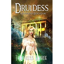 Druidess (The Wadsworth Legacy )