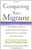 Conquering Your Migraine, Seymour Diamond, 0684873109