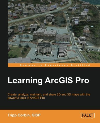 Learning ArcGIS Pro by Packt Publishing - ebooks Account