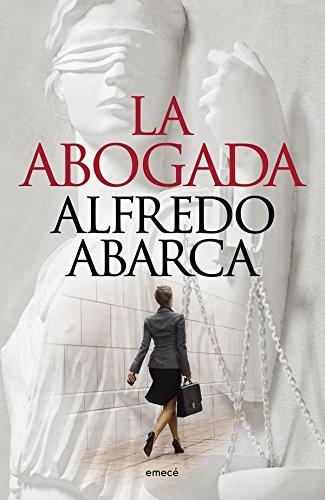 La abogada (Spanish Edition)