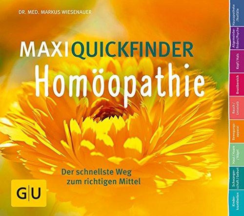 MaxiQuickfinder Homöopathie: Der schnellste Weg zum richtigen Mittel (GU Quickfinder)