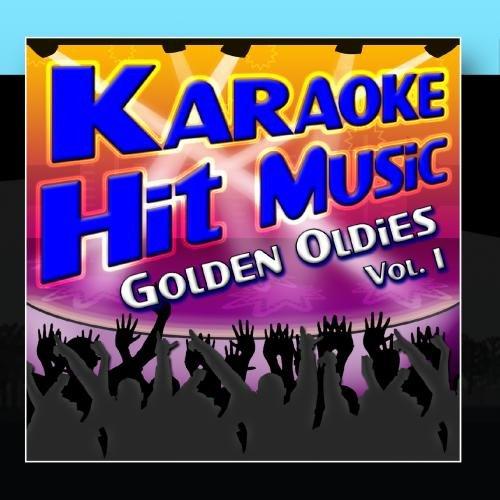 Karaoke Hit Music Golden Oldies Vol. 1 - Golden Oldies Instrumental Sing - Music Golden Oldies