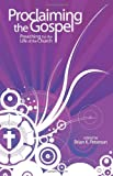 Proclaiming the Gospel, Brian Peterson, 0800663314