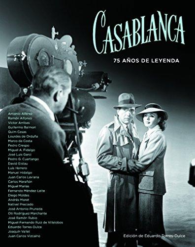 CASABLANCA 75 AÃ'OS DE LEYENDA