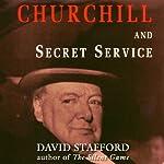 Churchill and Secret Service | David Stafford