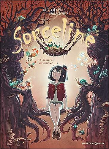 Sorceline Tome 03 Au Coeur De Mes Zoorigines Sorceline 3 French Edition Antista Paola Douye Sylvia 9782749309200 Amazon Com Books