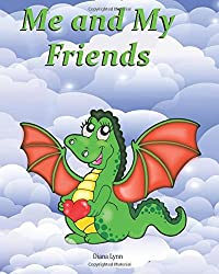 Me & My Friends - DragonHeart: A School Memory Book