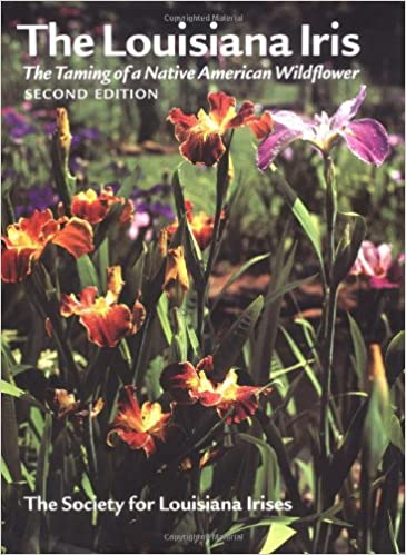 __TOP__ The Louisiana Iris: The Taming Of A Native American Wildflower, 2nd Edition. offers Estados Serie Memory hungry pueden lideres Juvenil