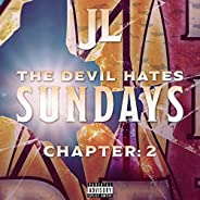 The Devil Hates Sundays Chapter 2 [Explicit]