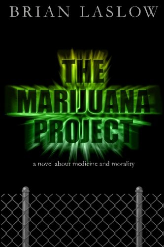 The-Marijuana-Project-a-novel-about-medicine-and-morality