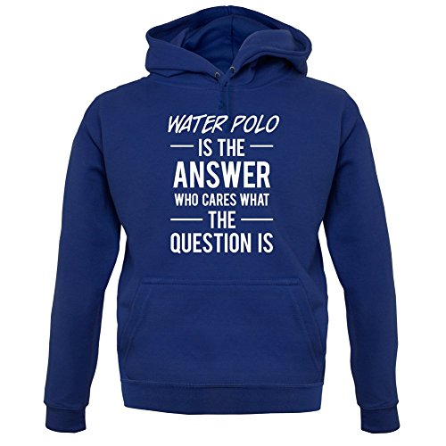 Dressdown WATER POLO Is The Answer - Unisex Hoodie / Hooded Top - Navy - Large