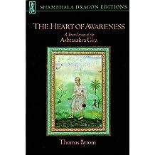 The Heart of Awareness: A Translation of the Ashtavakra Gita