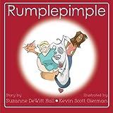 Rumplepimple (The Adventures of Rumplepimple) (Volume 1)