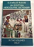 An Egyptian Hieroglyphic Dictionary, Vol. 2[ AN EGYPTIAN HIEROGLYPHIC DICTIONARY, VOL. 2 ] by Budge, E. A. Wallis (Author) May-01-78[ Paperback ]