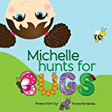 Michelle Hunts for Bugs, Vanessa Saint Cyr, 1492279110